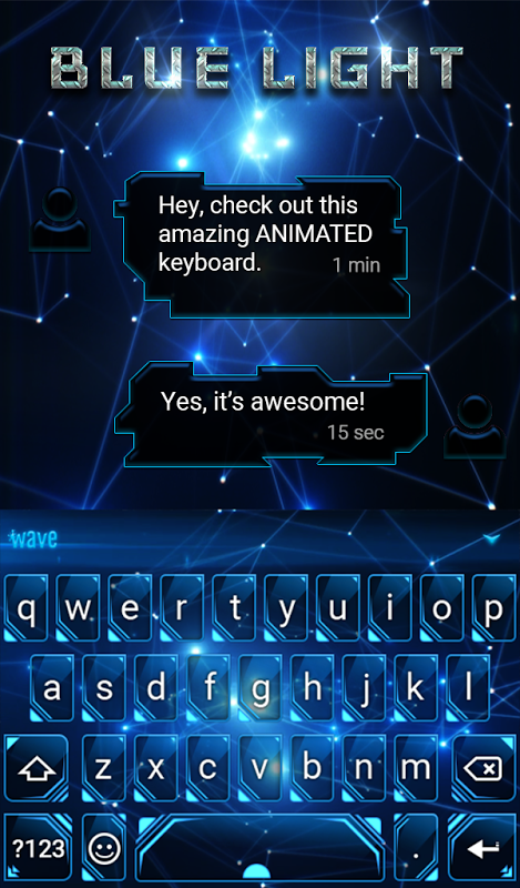 Android Blue Light Animated Keyboard Screen 2