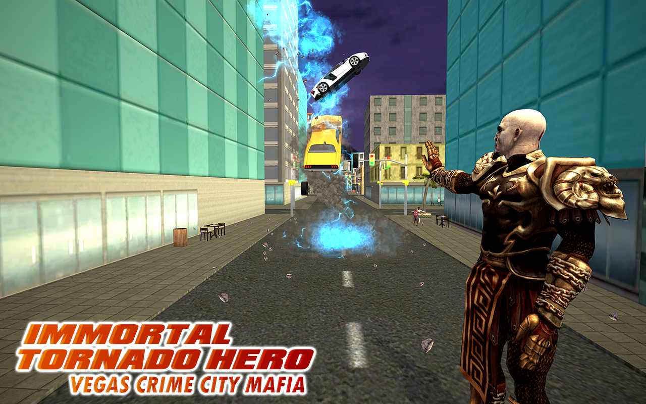 Android Immortal Tornado hero - Vegas Crime City Mafia Screen 1