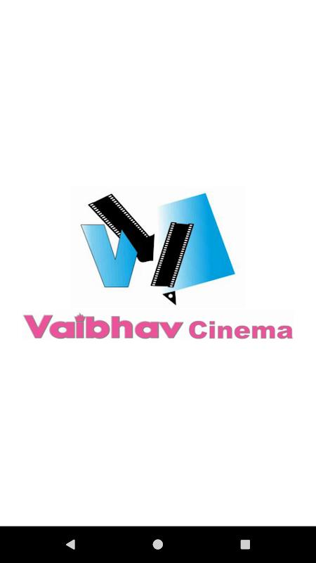 Android Vaibhav Theatre Screen 1