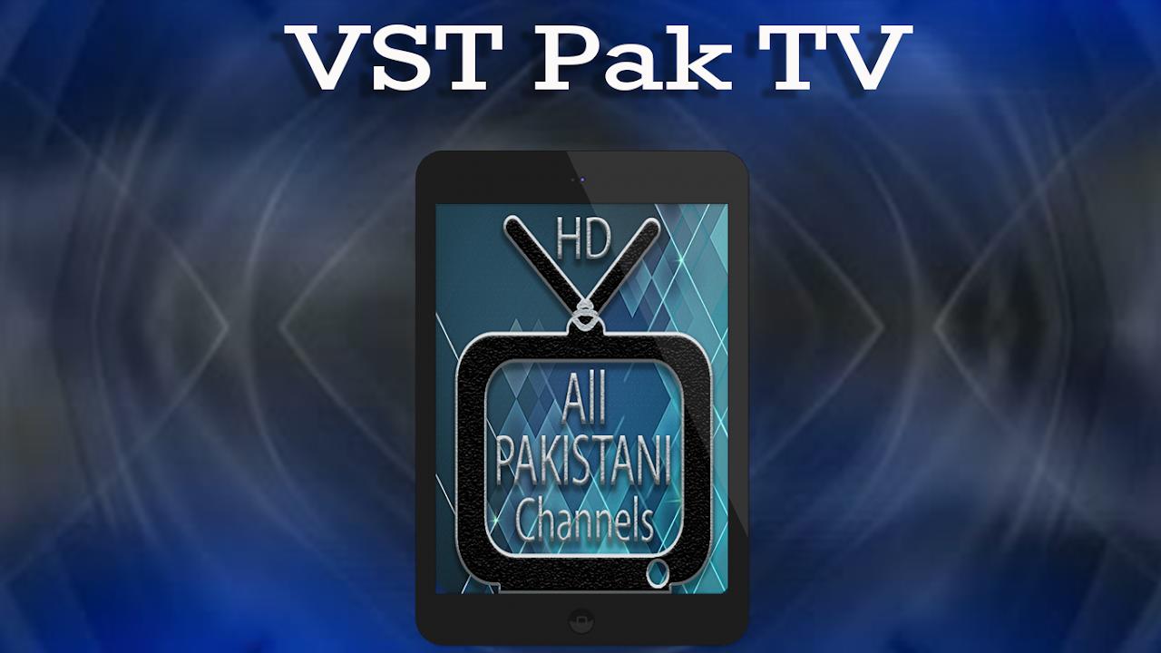 Android HD Pakistani TV Channels Free - VST PAK TV Screen 3