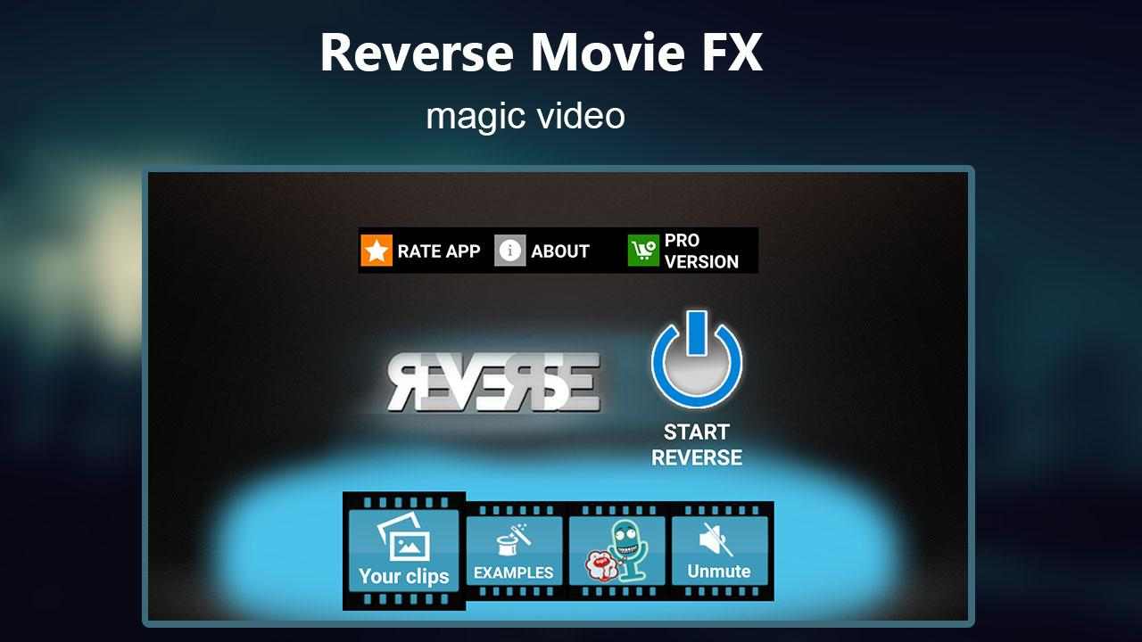 Android Reverse Movie FX - magic video Screen 4