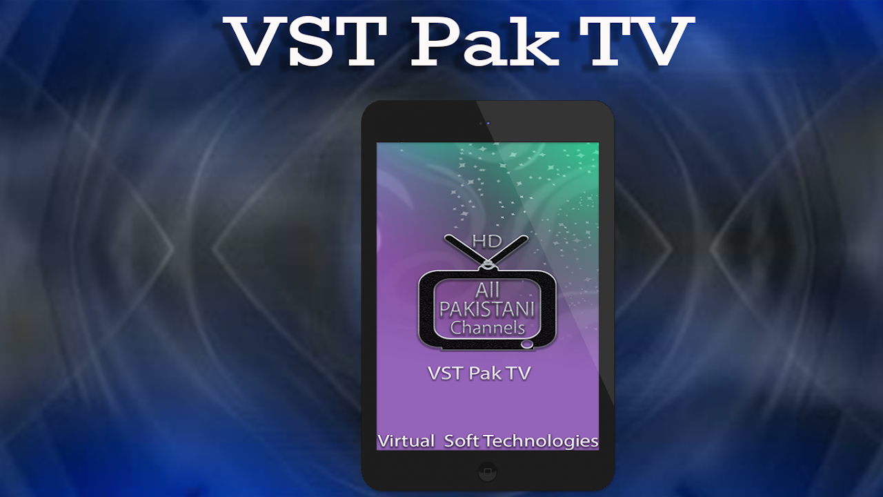 Android HD Pakistani TV Channels Free - VST PAK TV Screen 1