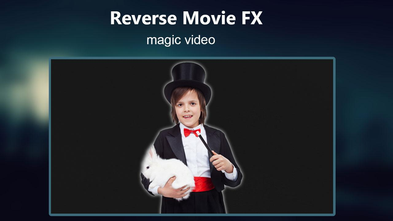 Android Reverse Movie FX - magic video Screen 2