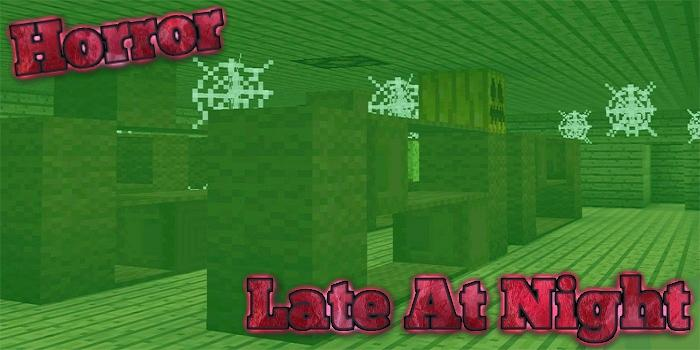 Android Late At Night Horror Map for MCPE Screen 1