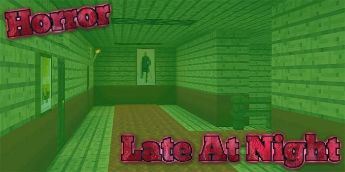 Android Late At Night Horror Map for MCPE Screen 2