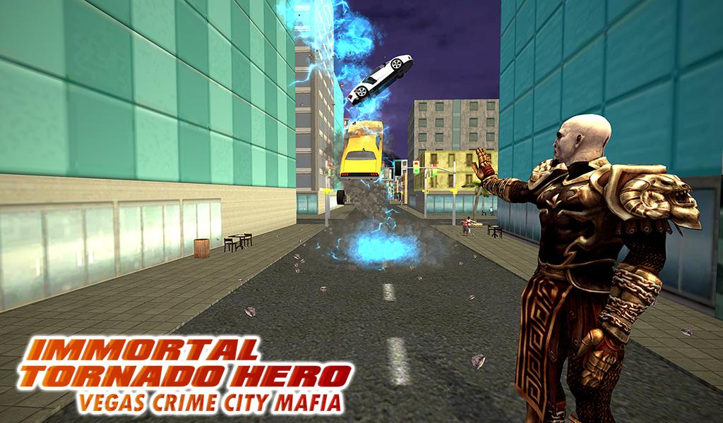 Android Immortal Tornado hero - Vegas Crime City Mafia Screen 4