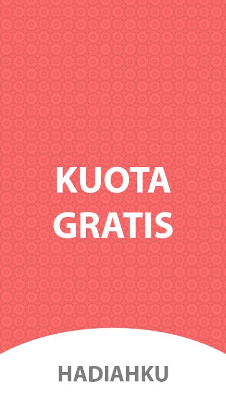 Android Hadiahku - Internet, Pulsa & Kuota Gratis Screen 4